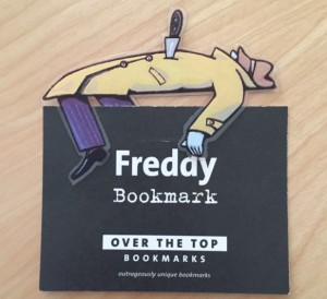 Over The Top Bookmark- Freddy